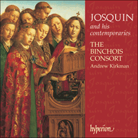 CDA67183 - Josquin: Josquin and his contemporaries