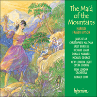 Cover of CDA67190 - Fraser-Simson: The Maid of the Mountains