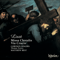 Cover of CDA67199 - Liszt: Missa Choralis & Via Crucis