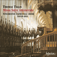 CDA67207 - Tallis: Missa Salve intemerata & Antiphons
