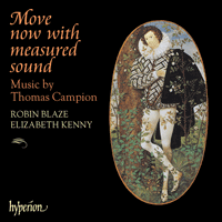 Cover of CDA67268 - Campion: Move now with measured sound