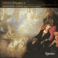 Cover of CDA67317 - Organ Dreams, Vol. 3