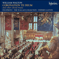 Cover of CDA67330 - Walton: Coronation Te Deum & other choral works