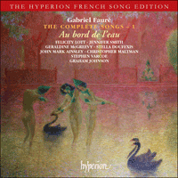 Cover of CDA67333 - Faur�: The Complete Songs, Vol. 1 � Au bord de l'eau