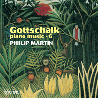 Cover of CDA67349 - Gottschalk: Piano Music, Vol. 6