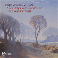 Cover of CDA67381/2 - Vaughan Williams: Early Chamber Music
