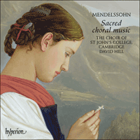 Cover of CDA67558 - Mendelssohn: Sacred Choral Music
