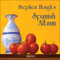 CDA67565 - Stephen Hough's Spanish Album