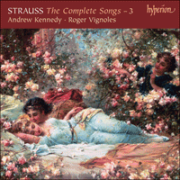 Cover of CDA67602 - Strauss: The Complete Songs, Vol. 3 � Andrew Kennedy