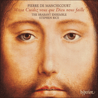Cover of CDA67604 - Manchicourt: Missa Cuidez vous que Dieu
