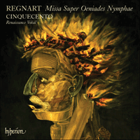 Cover of CDA67640 - Regnart: Missa Super Oeniades Nymphae