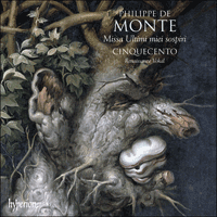 CDA67658 - Monte: Missa Ultimi miei sospiri & other sacred music
