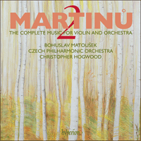 Cover of CDA67672 - Martinu: Complete music for violin & orchestra, Vol. 2