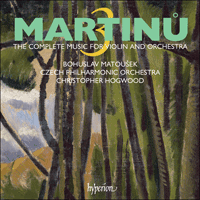 Cover of CDA67673 - Martinu: Complete music for violin & orchestra, Vol. 3
