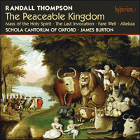 CDA67679 - Thompson: The Peaceable Kingdom & other choral works