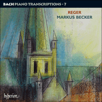 Cover of CDA67683 - Bach: Piano Transcriptions, Vol. 7 � Max Reger