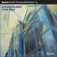 Cover of CDA67709 - Bach: Piano Transcriptions, Vol. 8 � Eugen d'Albert