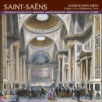 CDA67713 - Saint-Sa�ns: Organ Music, Vol. 1 � La Madeleine, Paris