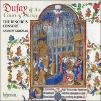 CDA67715 - Dufay: The Court of Savoy