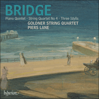 CDA67726 - Bridge: Piano Quintet, String Quartet & Idylls