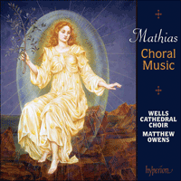 Cover of CDA67740 - Mathias: Choral Music