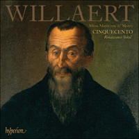 Cover of CDA67749 - Willaert: Missa Mente tota & Motets