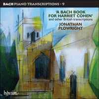 Cover of CDA67767 - Bach: Piano Transcriptions, Vol. 9 � A Bach Book for Harriet Cohen