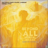 Cover of CDA67832 - Beyond all mortal dreams