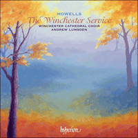 Cover of CDA67853 - Howells: The Winchester Service & other late works