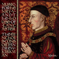 Cover of CDA67868 - Music for Henry V & the House of Lancaster