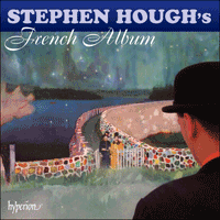 Cover of CDA67890 - Stephen Hough's French Album