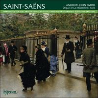 CDA67922 - Saint-Sa�ns: Organ Music, Vol. 3 - La Madeleine, Paris