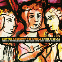 Cover of CDA67946 - Britten: A Ceremony of Carols & St Nicolas