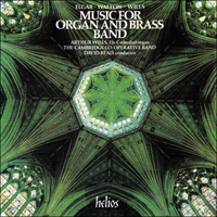 Cover of CDH88005 - Elgar, Walton & Wills: Music for Organ and Brass Band