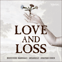CDA68019 - Monteverdi: Madrigals of Love and Loss