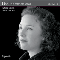 CDA68117 - Liszt: The Complete Songs, Vol. 4 - Sasha Cooke