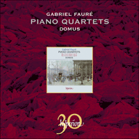 Cover of CDA30007 - Faur�: Piano Quartets