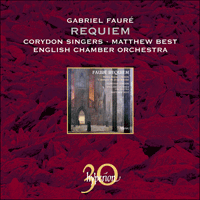 Cover of CDA30008 - Faur�: Requiem & other choral works