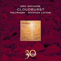 CDA30028 - Whitacre: Cloudburst & other choral works