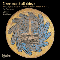Cover of SACDA67524 - Moon, sun & all things � Baroque Music from Latin America