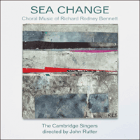 CSCD521 - Bennett: Sea change & other choral works