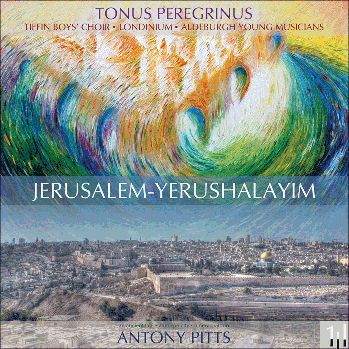 Jerusalem-Yerushalayim - an ancient tale, a unique city, a new oratorio