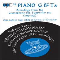 APR5533 - The Piano G & Ts, Vol. 3 � Chaminade & Saint-Sa�ns