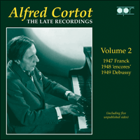 APR5572 - Alfred Cortot � The Late Recordings, Vol. 2 � Franck, 'encores' & Debussy