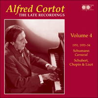 APR5574 - Alfred Cortot � The Late Recordings, Vol. 4 � Schumann, Schubert, Chopin & Liszt