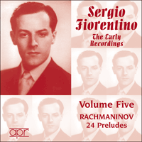APR5585 - Sergio Fiorentino � The Early Recordings, Vol. 5 � Rachmaninov