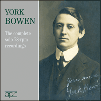 APR6007 - York Bowen � The complete solo 78-rpm recordings
