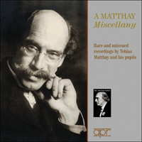 APR6014 - A Matthay Miscellany � Rare and unissued recordings by Tobias Matthay and his pupils