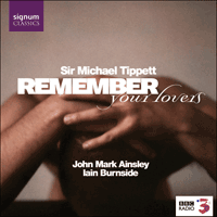 SIGCD066 - Tippett: Remember your lovers & other songs