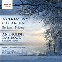 SIGCD228 - Britten: A Ceremony of Carols; Poston: An English Day-Book